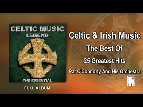 1 Hour of Celtic Music & Irish Music - 25 His -  Full Album - Best of Pat O'Connorly