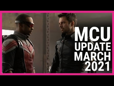 MCU Update March 2021  The Falcon and the Winter Soldier on Disney Plus