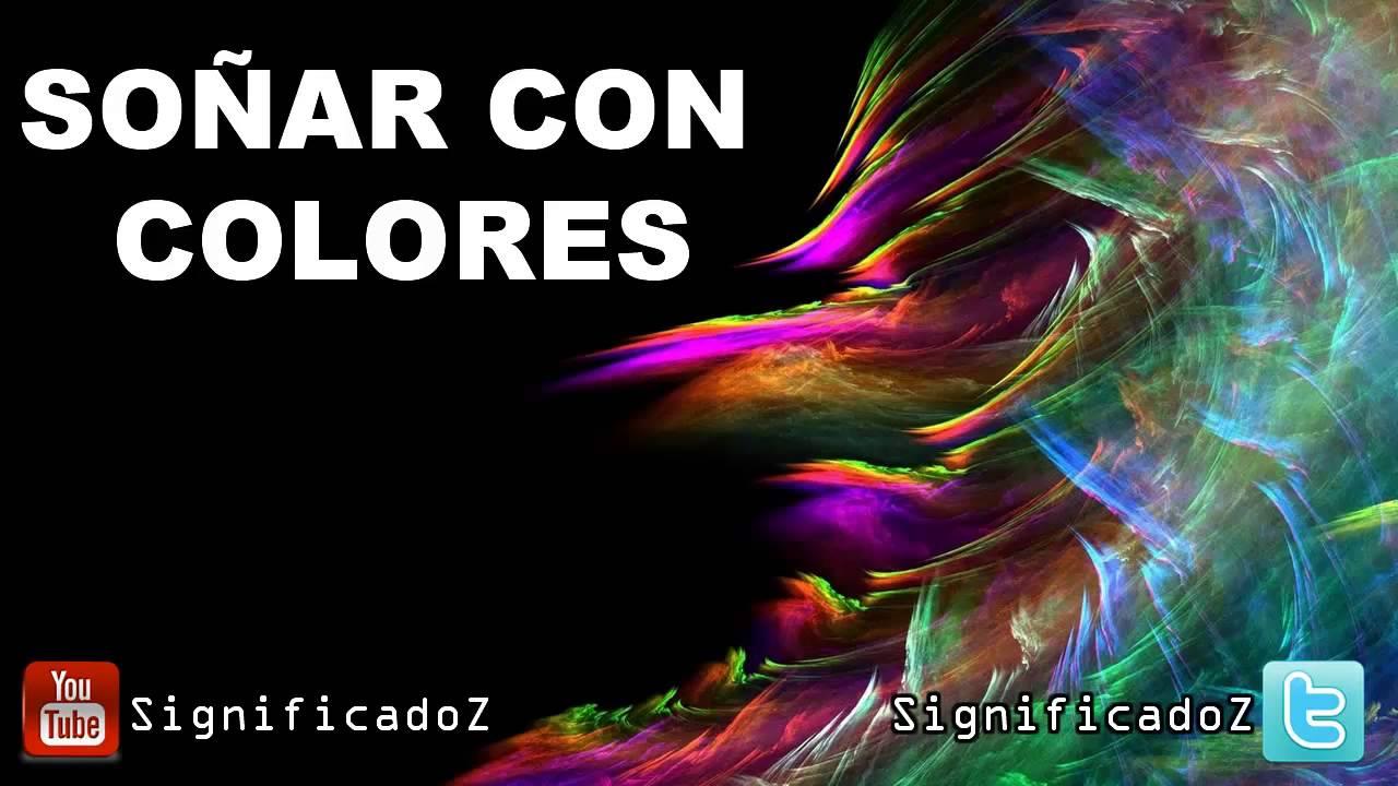 Significado de so ar con colores youtube - Bruguer colores para sonar ...