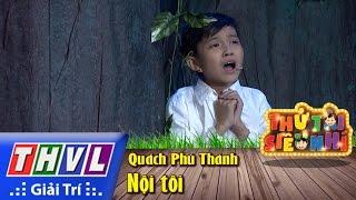 THVL | Thử tài siêu nhí - Tập 13: Nội tôi - Quách Phú Thành