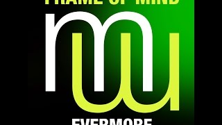 Frame of Mind Evermore (Touch & Go Laid back mix) preview (menamusic.com)