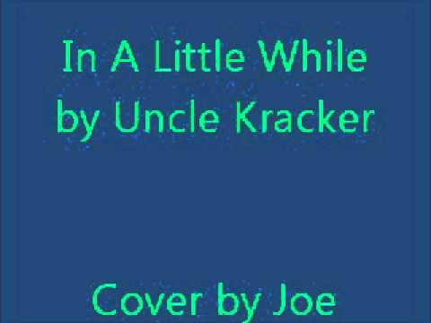 In A Little While - Cover by Joe