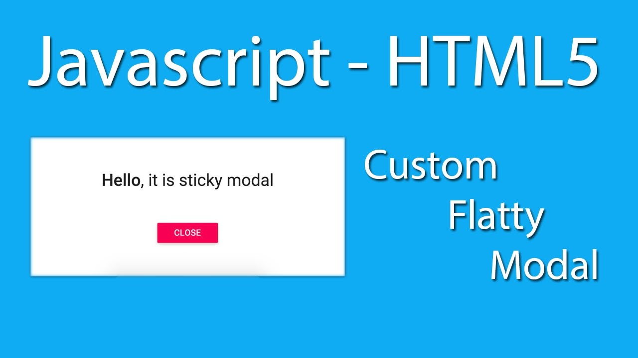 Javascript - CSS3 - HTML5 - Custom Alert - Flatty Modal Pop Up Message -  Javascript Learn Quickly