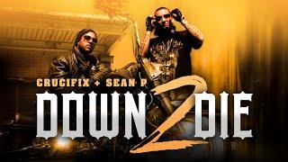 """CRUCIFIX - """"Down 2 Die"""" (Feat. Sean P) Official Music Video"""