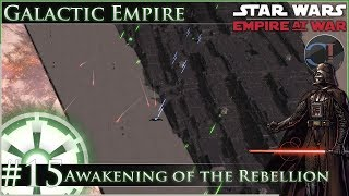 Path of Destruction [Ep 15] Awakening of the Rebellion - Star Wars: Empire at War Mod