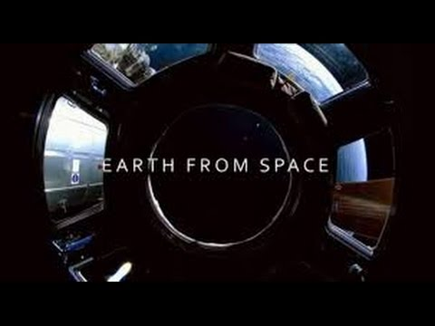Earth From Space NOVA HD 1080p