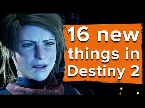 16 new things in Destiny 2 - Destiny 2 gameplay
