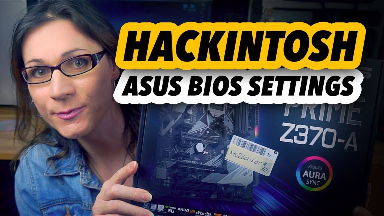 Hackintosh | BIOS settings on ASUS motherboards