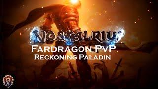Fardragon Reck Paladin PvP Nostalrius