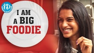 I Am A Big Foodie - PV Sindhu || Exclusive Interview || Rio Olympics 2016
