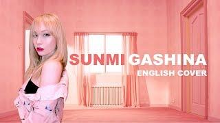 SUNMI (선미) - Gashina (가시나) English Cover