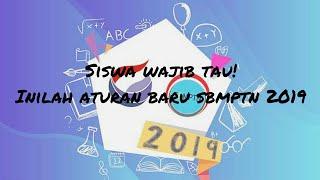 Download Video ATURAN BARU SBMPTN 2019, SISWA WAJIB TAU ! MP3 3GP MP4