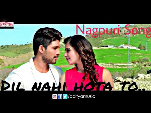 Dil nahi hota to/Status Video//Nagpuri Song//