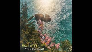 ryan caruana x blue eyes // audio p...