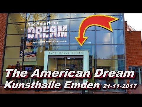 The American Dream Kunsthalle Emden 21 11 2017