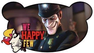 We Happy Few #01 - Traurig sein verboten (Gameplay Deutsch German)
