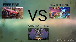 MINI MILITIA VS CLASH OF CLANS VS FREE FIRE