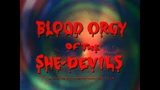 Blood Orgy of the She-Devils (1973) Trailer
