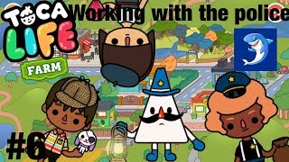 Toca life Town | working with the police!? #6