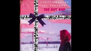 "Honey Cocaine - ""Honeydick"" OFFICIAL VERSION"