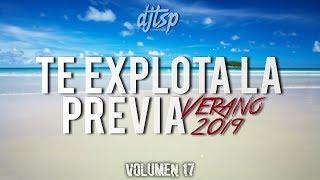 TE EXPLOTA LA PREVIA VOL. 17 - VERANO 2019