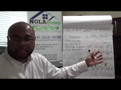 NOLA Homes Project - How to Build Wealth Through Real Estate With Limited Resources
