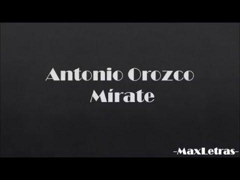 Antonio Orozco   Mírate letra