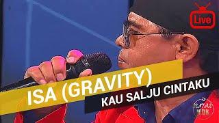 Isa Gravity - Kau Salju Cintaku 2017 (Live)