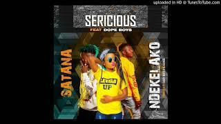 Sericious-ft-Dope-boyz-Satana-Ndekelako-Prod.-DjGenius