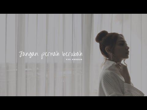 JANGAN PERNAH BERUBAH - MARCELL (KIKI ANGGUN COVER)