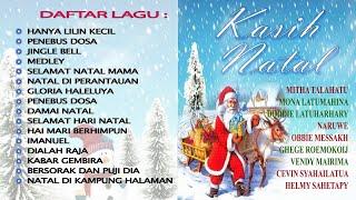 Kasih Natal - Lagu Lagu Natal Terbaik dan Terpopuler 2017 ( Full Track Album )