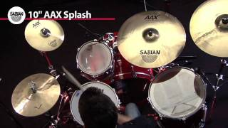 "10"" AAX Splash Cymbal from Sabian- Product Demo"