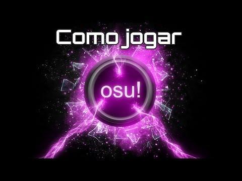 OSU! TUTORIAL COMO JOGAR OSU - ENSINANDO PASSO-A-PASSO - HD 720p