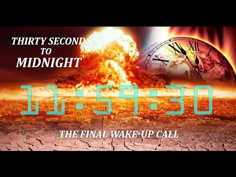 Thirty Seconds To Midnight - The Final Wake Up Call