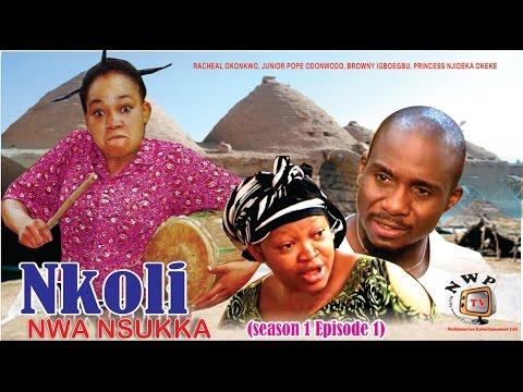 Nkoli Nwa Nsukka Season 1  Latest Nigerian Nollywood Igbo movie