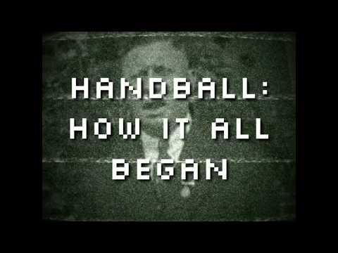 Handball History: Ep. 1, How it all began
