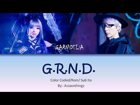 GARNiDELiA - G.R.N.D. [ Rom Lyrics / SUB ITA ]