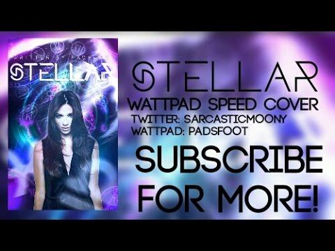 STELLAR | WATTPAD SPEED COVER [PHONE]