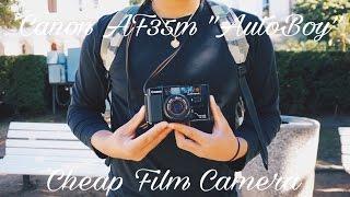 "Cheap Film Camera - Canon AF35m ""Autoboy"" (Episode 1)"