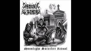 Sardonic Witchery - Moonlight Sacrifice Ritual (ALBUM STREAM)