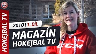 Magazín Hokejbal TV - 1. díl 2018