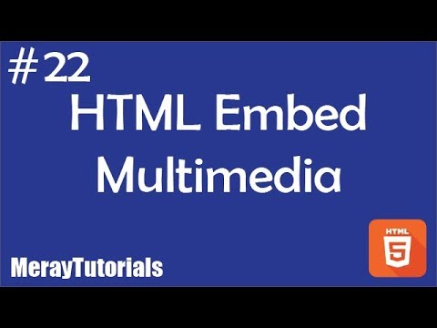 22 - HTML Embed Multimedia
