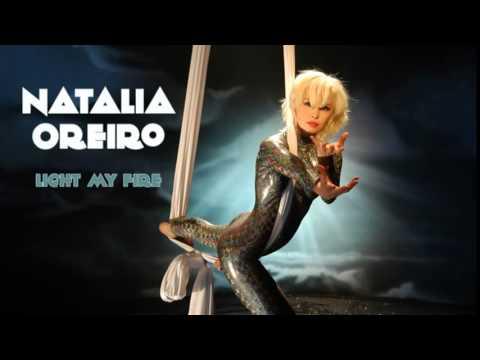 Natalia Oreiro - Light My Fire mp3 indir