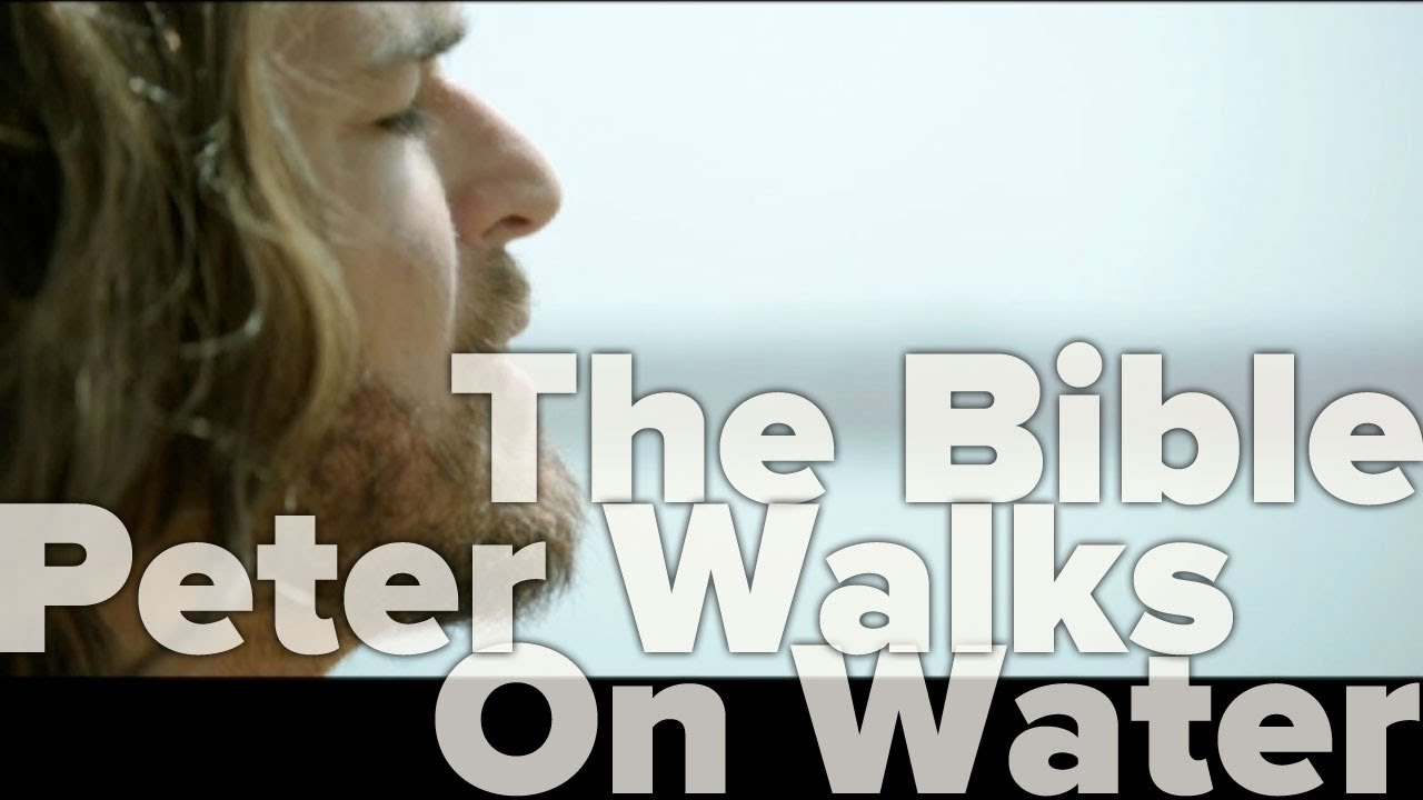 the bible miniseries peter walks on water youtube