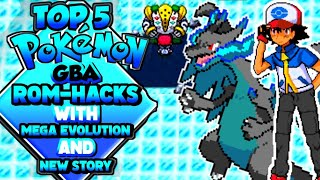 Top 5 Pokemon GBA Games with Mega Evolution and Completed Story