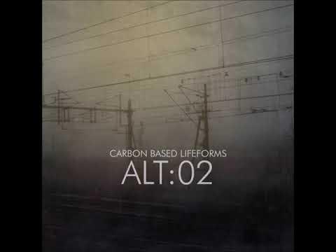 Carbon Based Lifeforms - ALT:02 [Ambient, Acid Ambient, Chillout, Psybient]