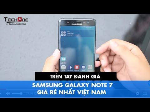 Trên tay đánh giá Samsung Galaxy Note 7 GIÁ RẺ NHẤT VIỆT NAM TẠI TechOne