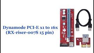 Распаковка Riser Dynamode PC  E X1 To 16x RX Riser 007S
