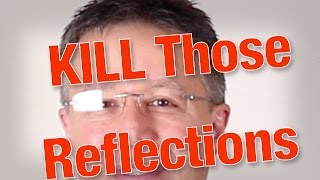How To Get Rid of Reflections In Your Glasses