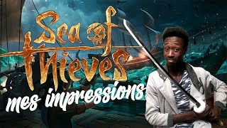 SEA OF THIEVES - Mes impressions sur le titre !